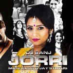 DJ Sanj – Jorri ft Mani Kaur & Jay Status
