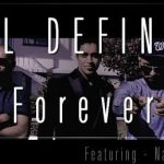 Ill Defined – Forever ft Navin Kundra
