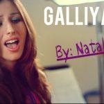 Natalie Di Luccio – Galliyan