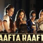 Harshit Tomar  – Raafta Raafta