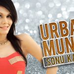 Sonu Kakkar – Urban Munda