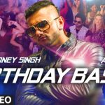 Yo Yo Honey Singh – Birthday Bash ft Alfaaz