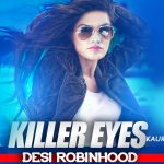 Kaur B – Killer Eyes