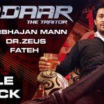 Harbhajan Mann – Gadaar ft Dr Zeus & Fateh