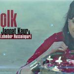 Jannat Kaur & Lehmber Hussainpuri – Dj Folk