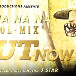 J Star – Na Na Na Na (Dhol Mix)