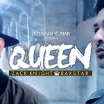 Zack Knight & Raxstar – Queen