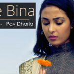 Angrej Ali – Tere Bina ft Pav Dharia