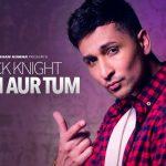Zack Knight – Main Aur Tum