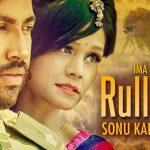Sonu Kakkar – Rulli Rulli ft Sukh-E, Musical Doctorz