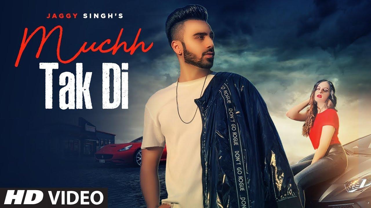 Jaggy Singh ft Ravi RBS – Muchh Tak Di