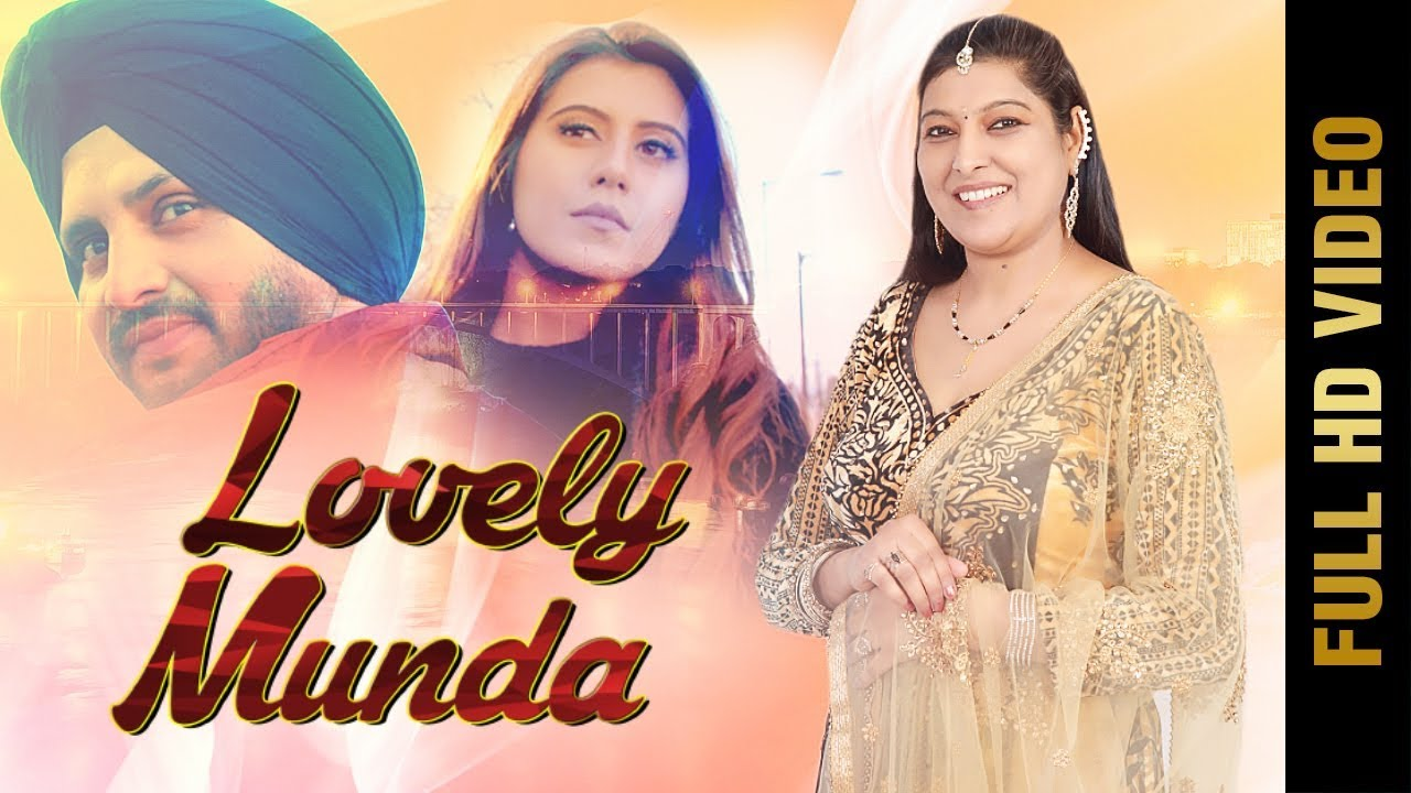 Preeti Sharma ft Kam Frantic – Lovely Munda