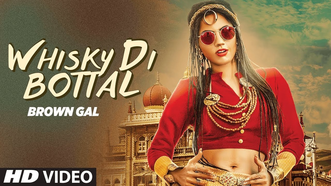 Brown Gal ft Bups Saggu – Whisky Di Bottal