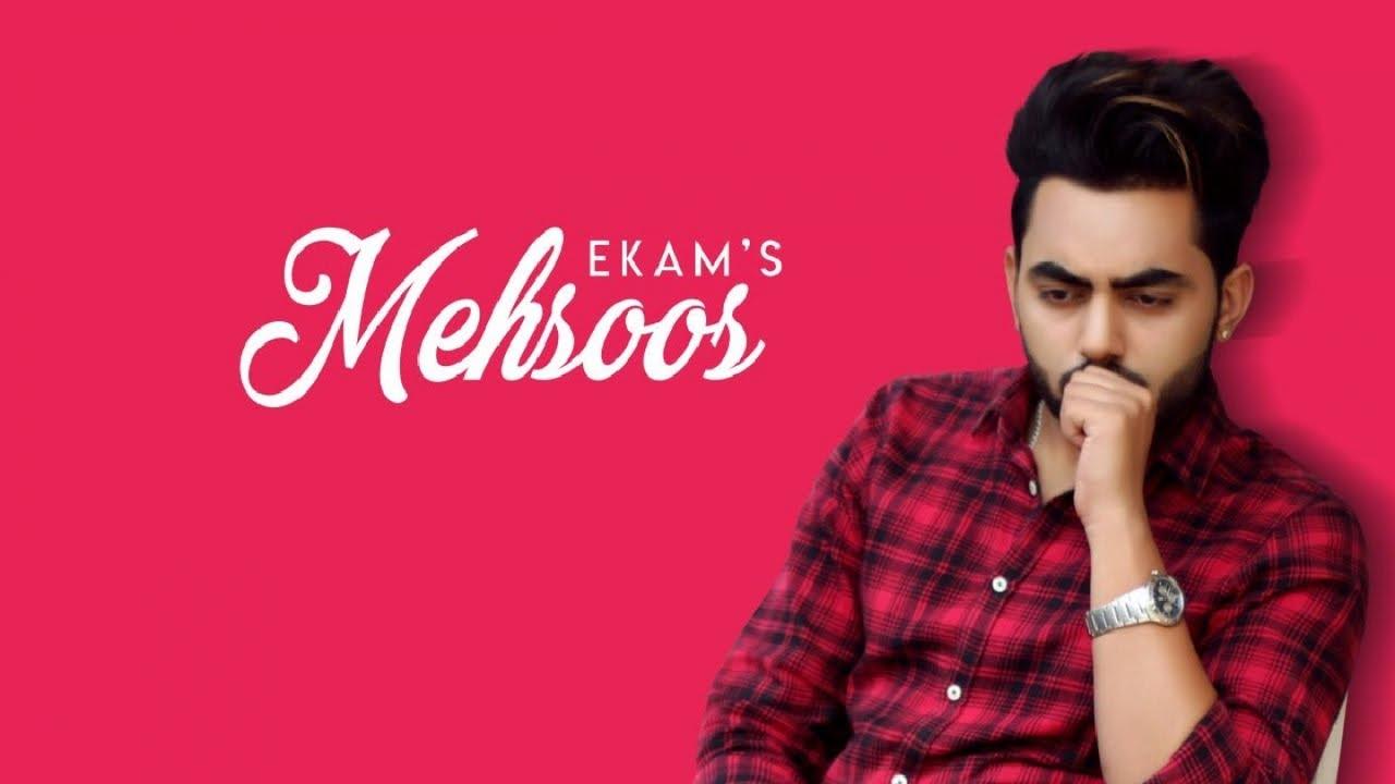 Ekam – Mehsoos