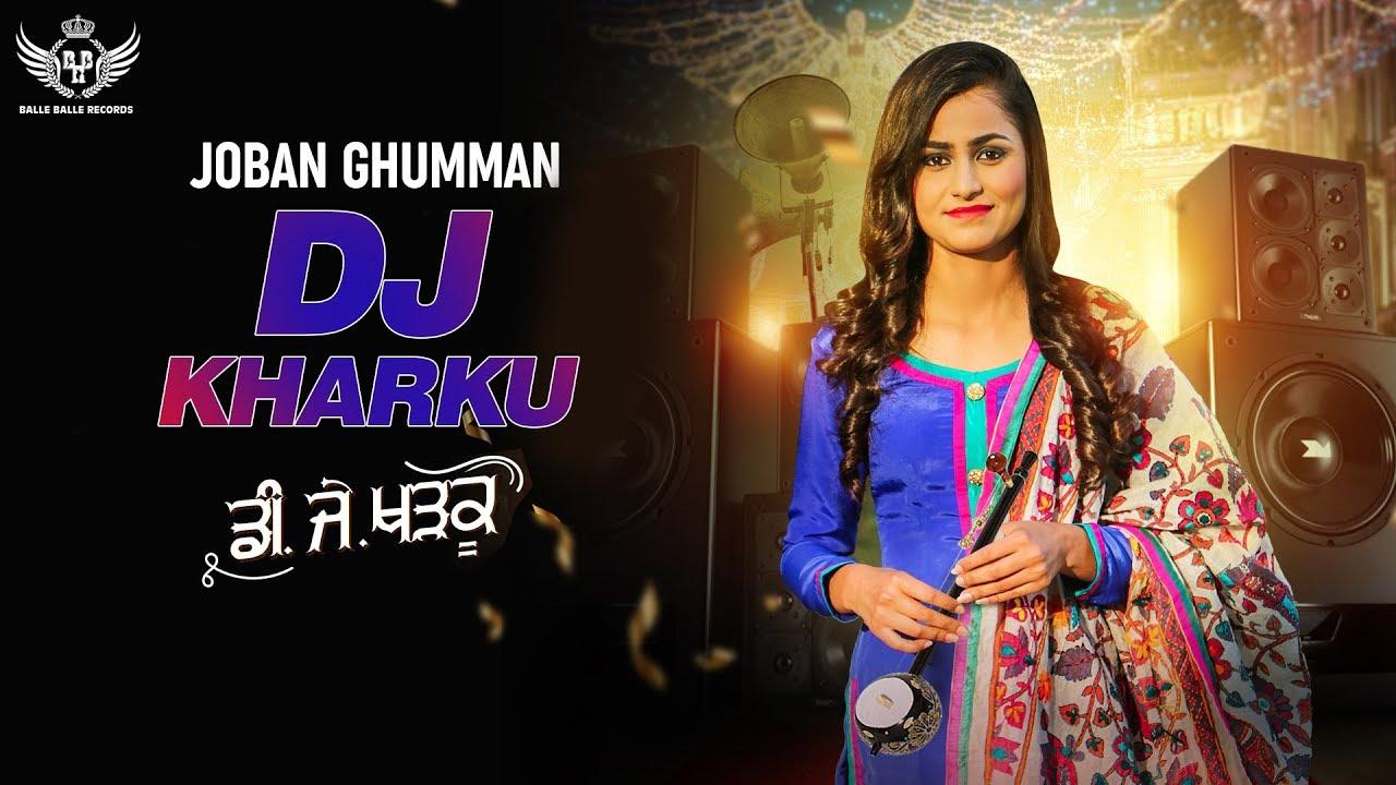 Joban Ghumman – DJ Kharku
