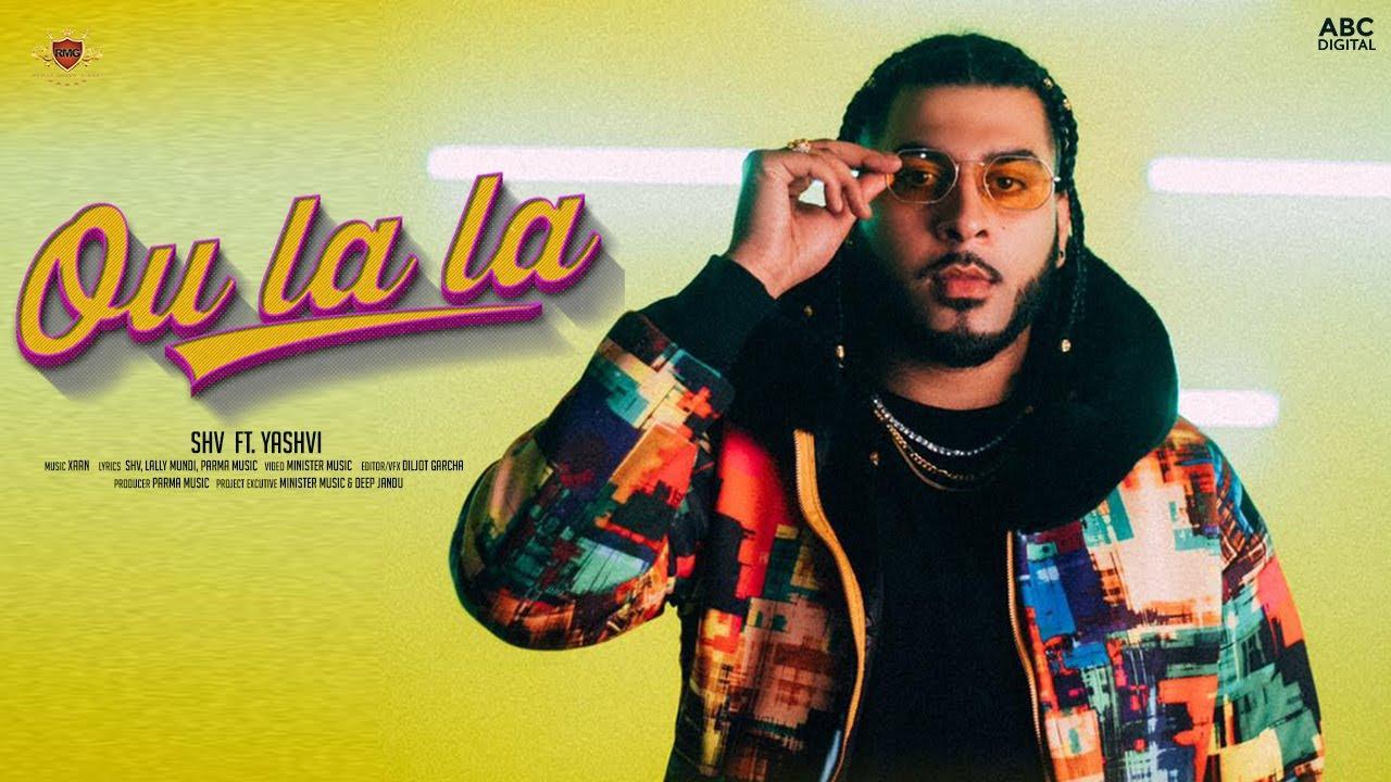 SHV ft Yashvi – Ou La La