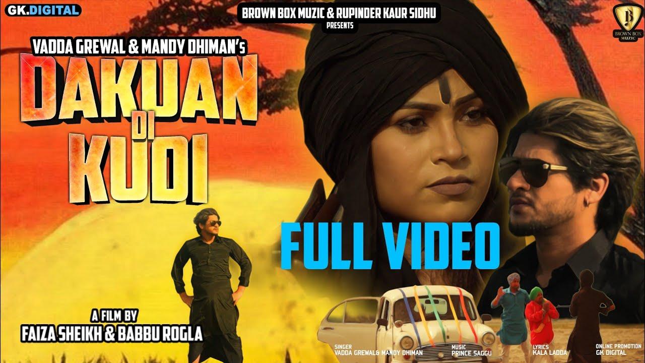 Vadda Grewal & Mandy Dhiman – Dakuan Di Kudi