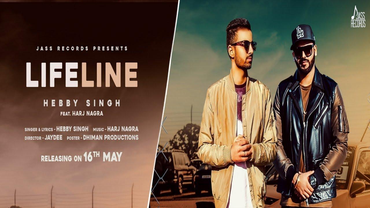 Hebby Singh ft Harj Nagra – Lifeline