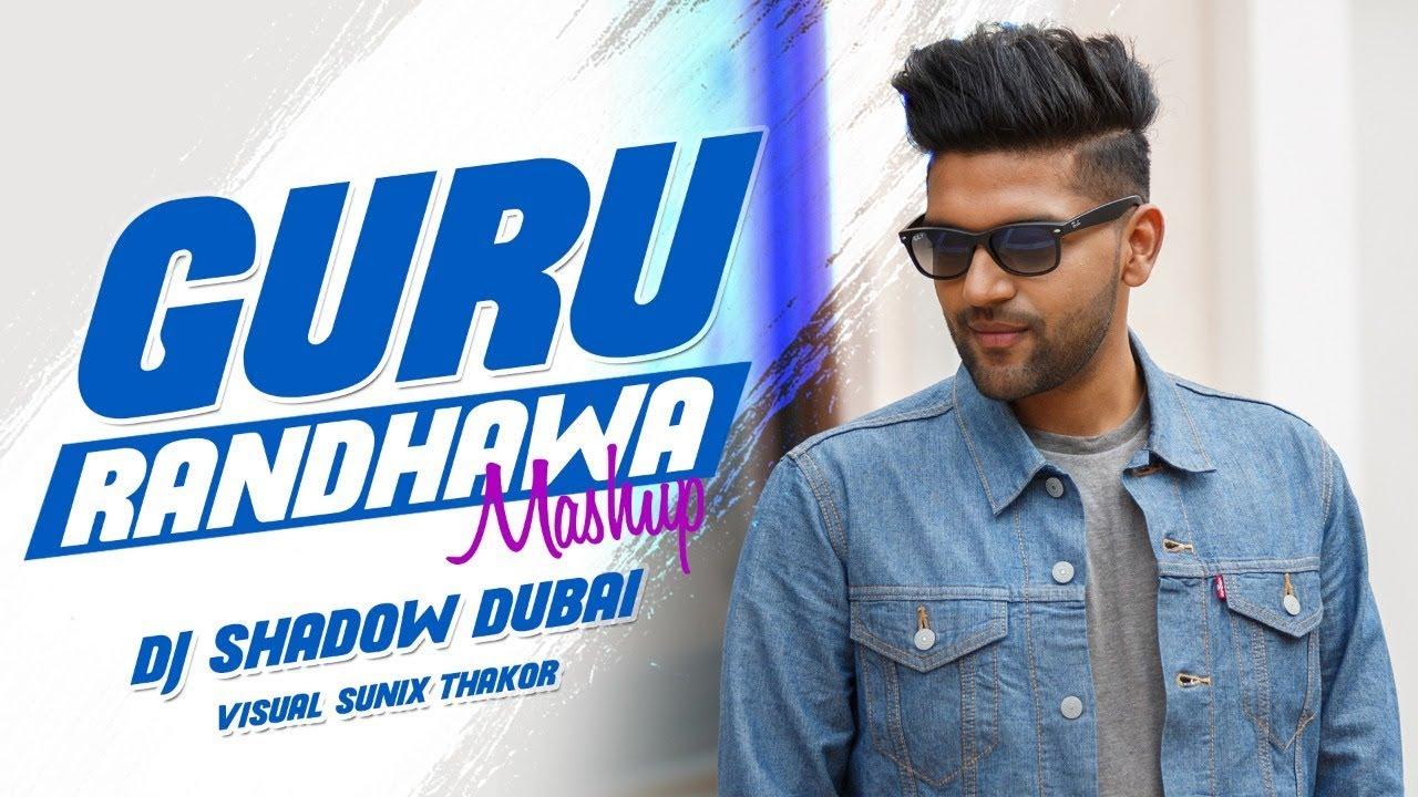 DJ Shadow Dubai – Guru Randhawa Mashup