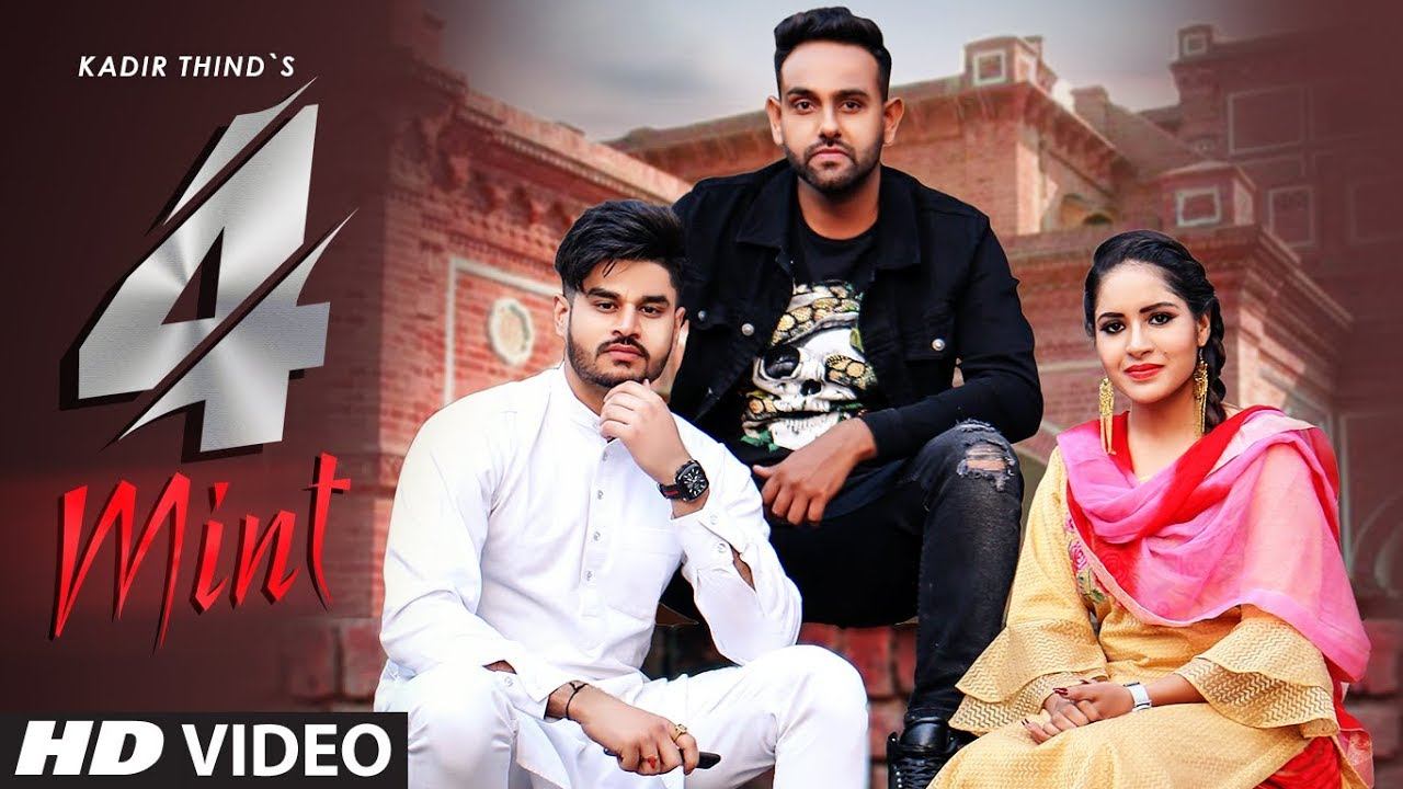 Kadir Thind ft Laddi Gill – 4 Mint