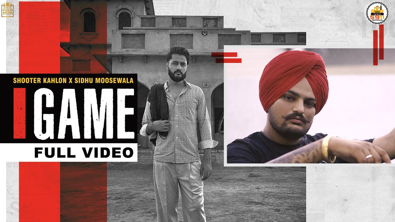 Shooter Kahlon ft Sidhu Moose Wala – Game