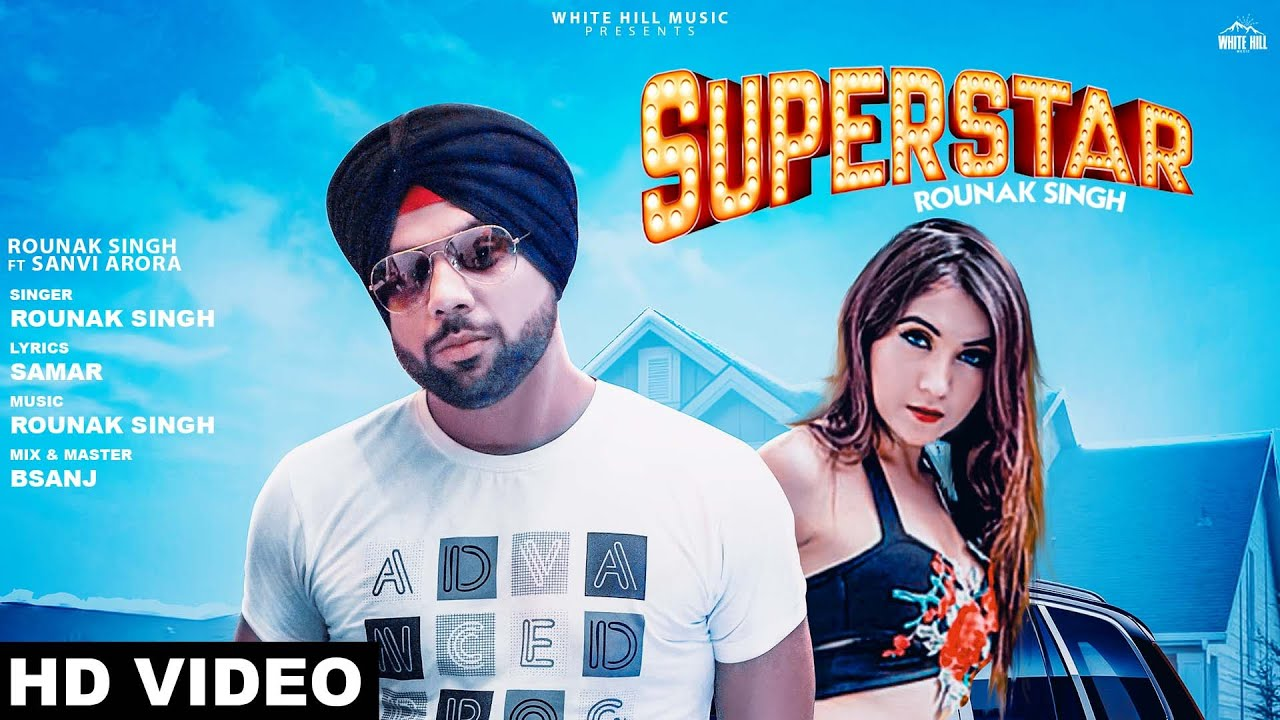 Rounak Singh – Superstar