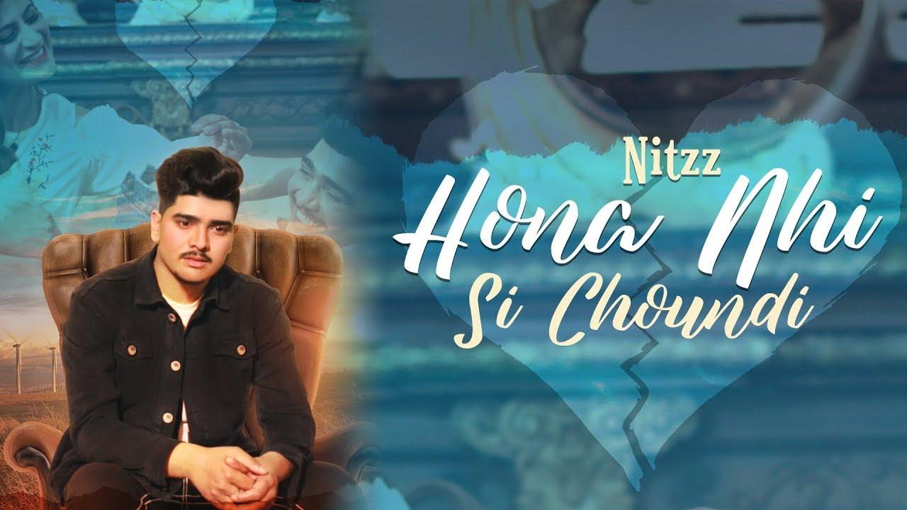 Nitzz – Hona Nhi Si Choundi