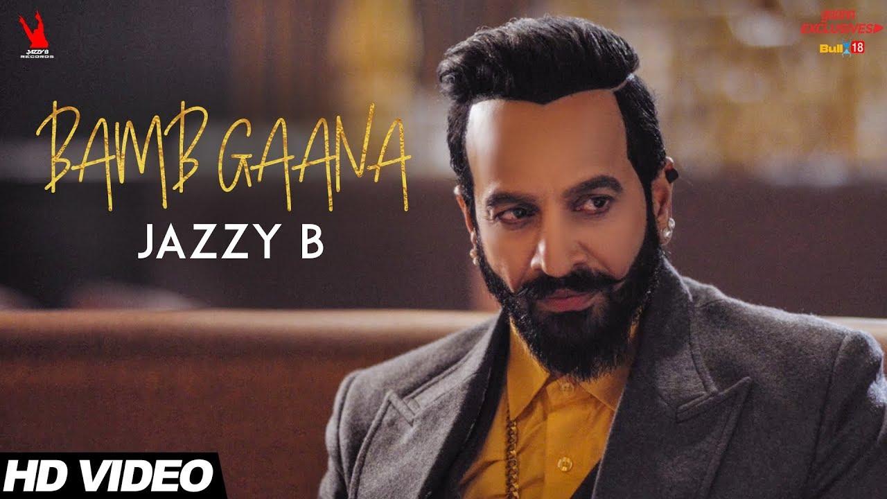 Jazzy B ft Fateh & Harj Nagra – Bamb Gaana