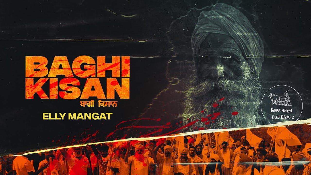 Elly Mangat ft Randy J – Baghi Kisan