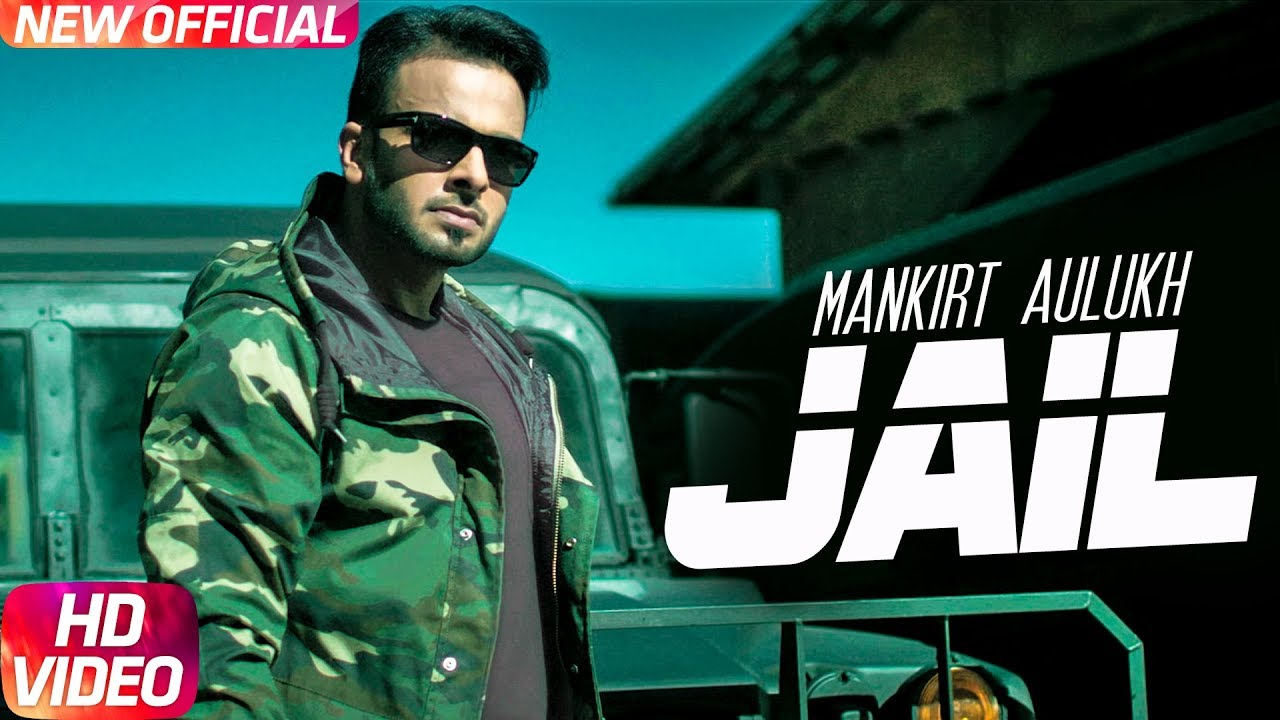 Mankirt Aulakh ft Fateh & Deep Jandu – Jail
