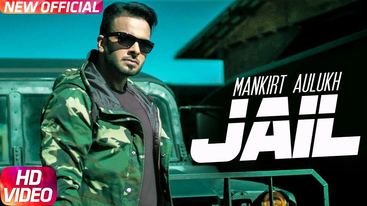 Mankirt Aulakh ft Fateh & Deep Jandu – Jail