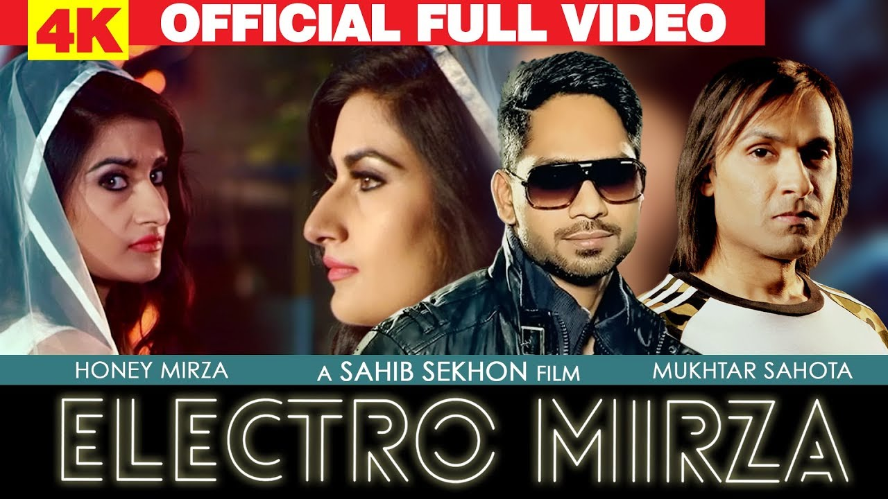 Honey Mirza ft Mukhtar Sahota – Electro Mirza