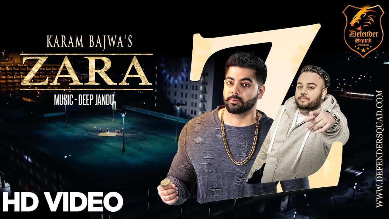 Karam Bajwa ft Deep Jandu – Zara