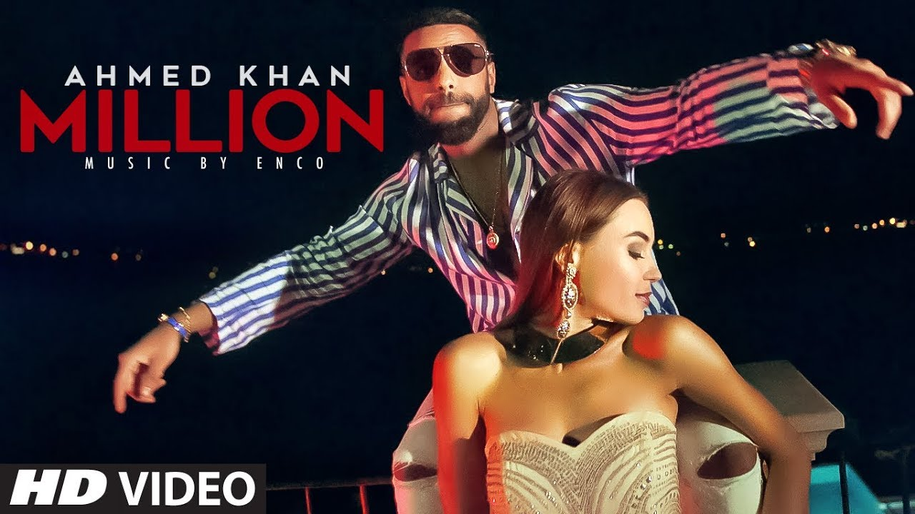 Ahmed Khan ft Enco – Million