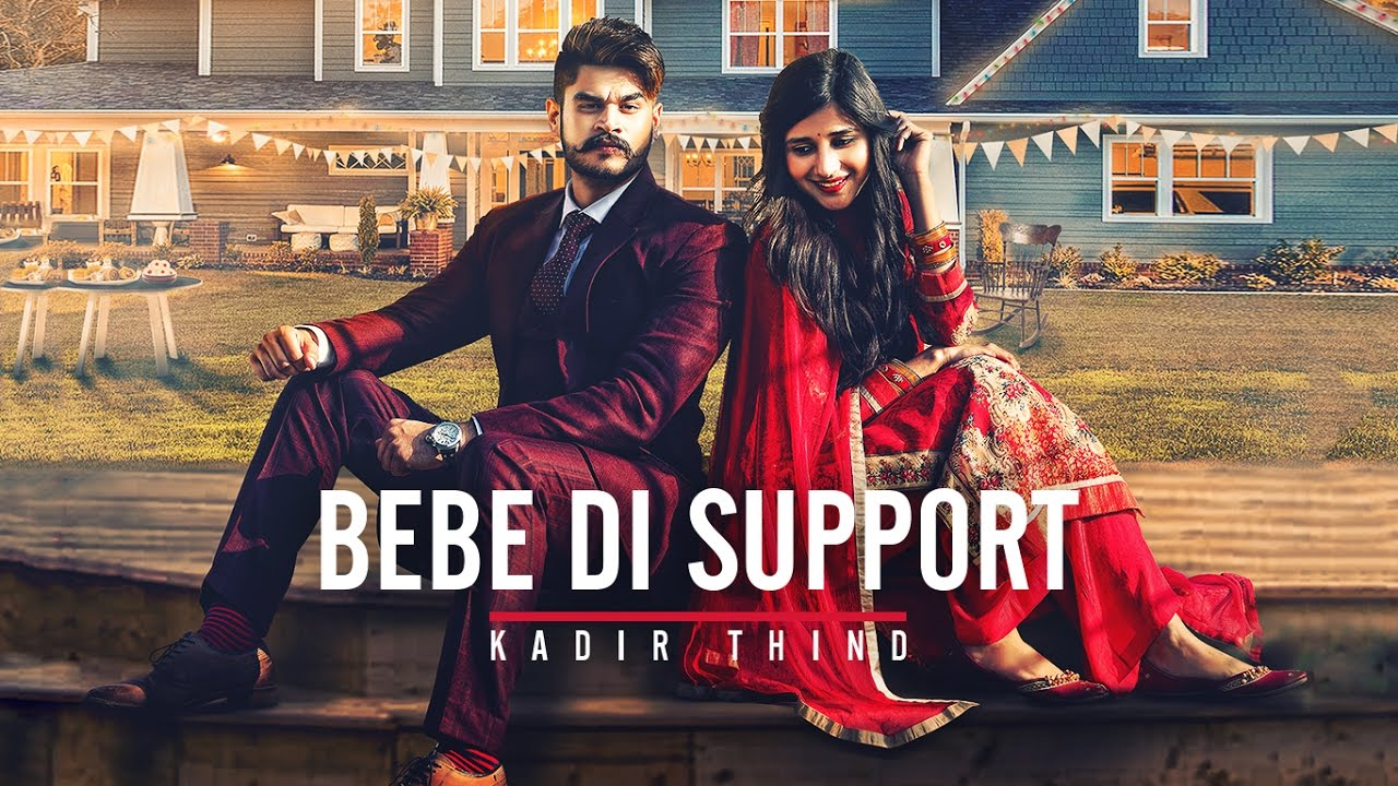 Kadir Thind ft Desi Routz – Bebe Di Support