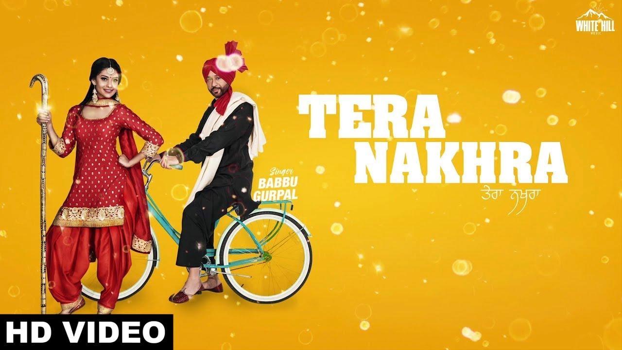 Babbu Gurpal & Gurlej Akhtar – Tera Nakhra