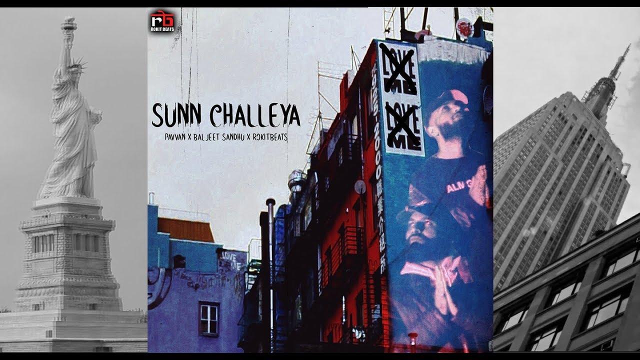 Pavvan, Baljeet Sandhu & Rokitbeats – Sunn Challeya