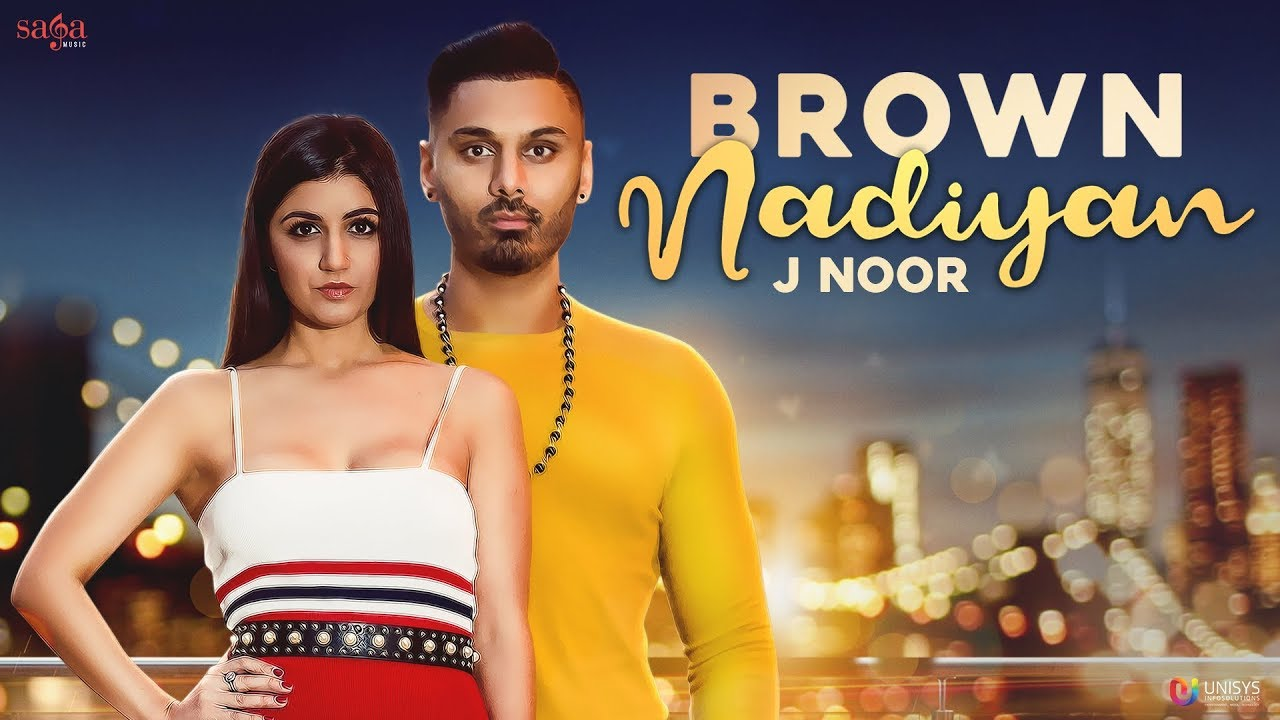 J. Noor – Brown Nadiyan