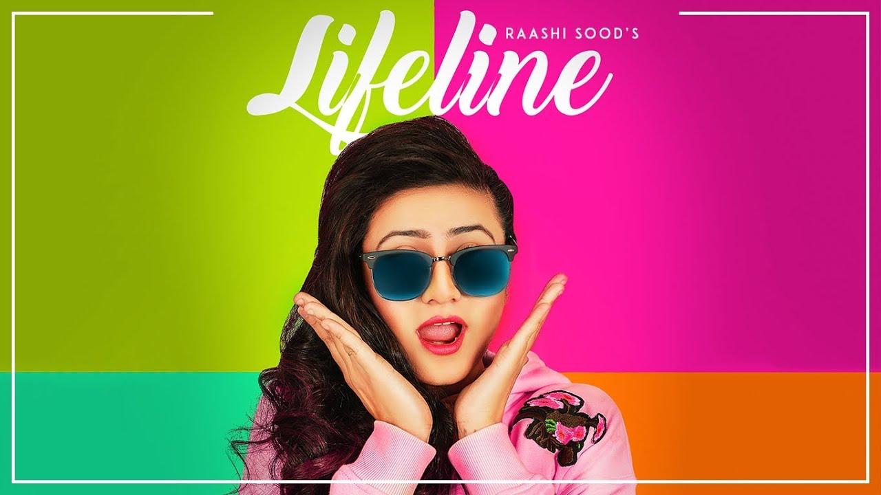 Raashi Sood ft Harley Josan – Lifeline