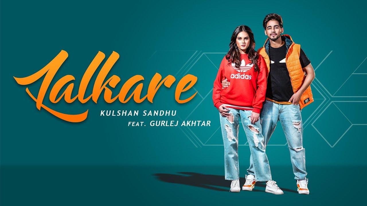 Kulshan Sandhu ft Gurlej Akhtar & San B – Lalkare