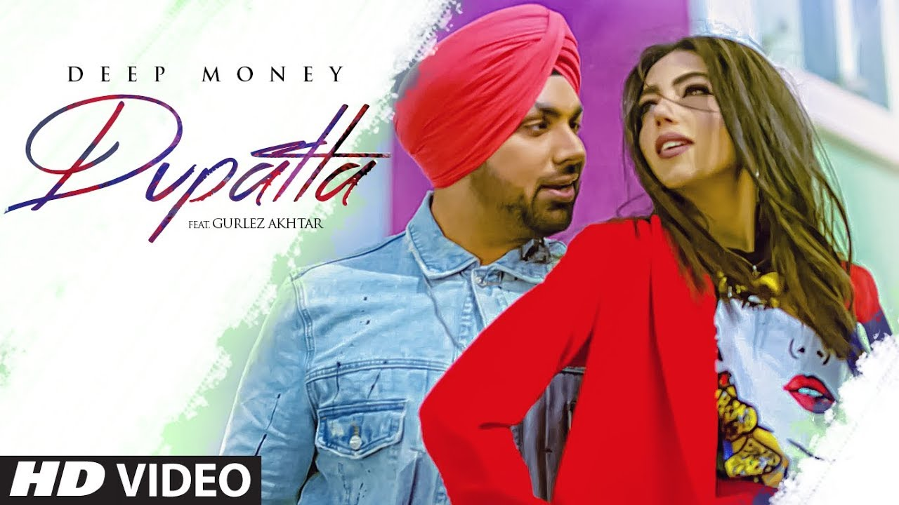 Deep Money ft Gurlej Akhtar – Dupatta