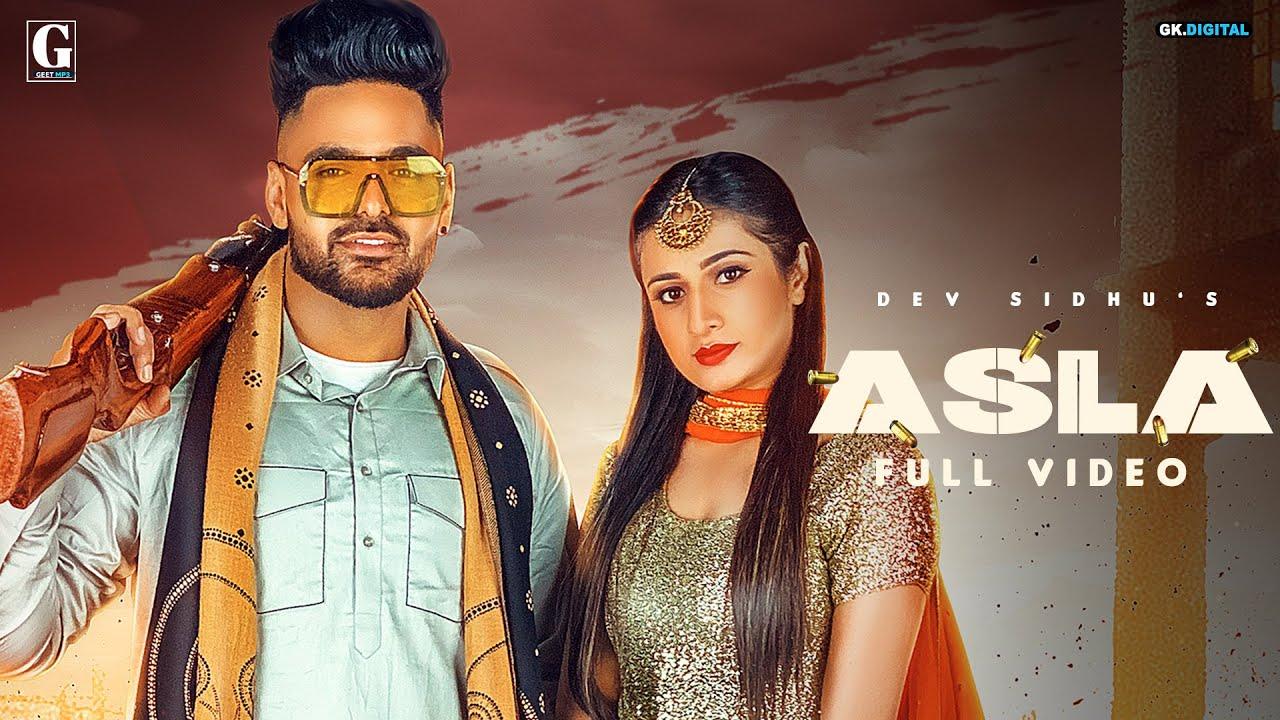 Dev Sidhu ft Afsana Khan – Asla