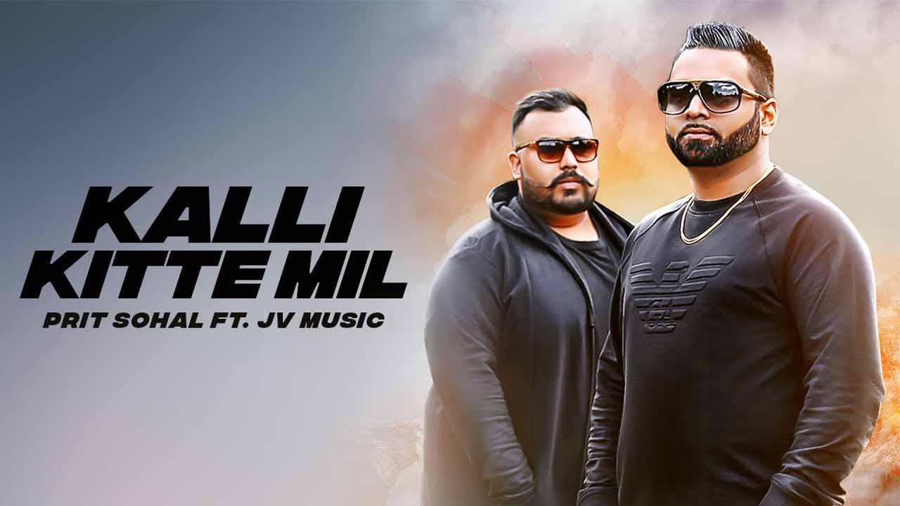 Pritam Sohal ft JV Music – Kalli Kitte Mil