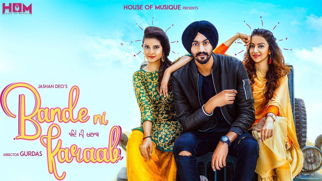 Jashan Deo ft Preet Hundal – Bande Ni Kharaab