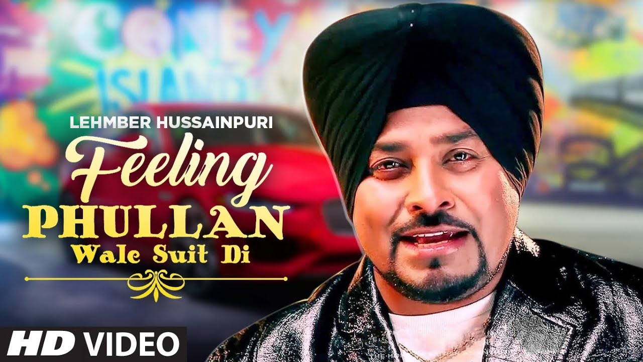 Lehmber Hussainpuri – Feeling Phullan Wale Suit Di