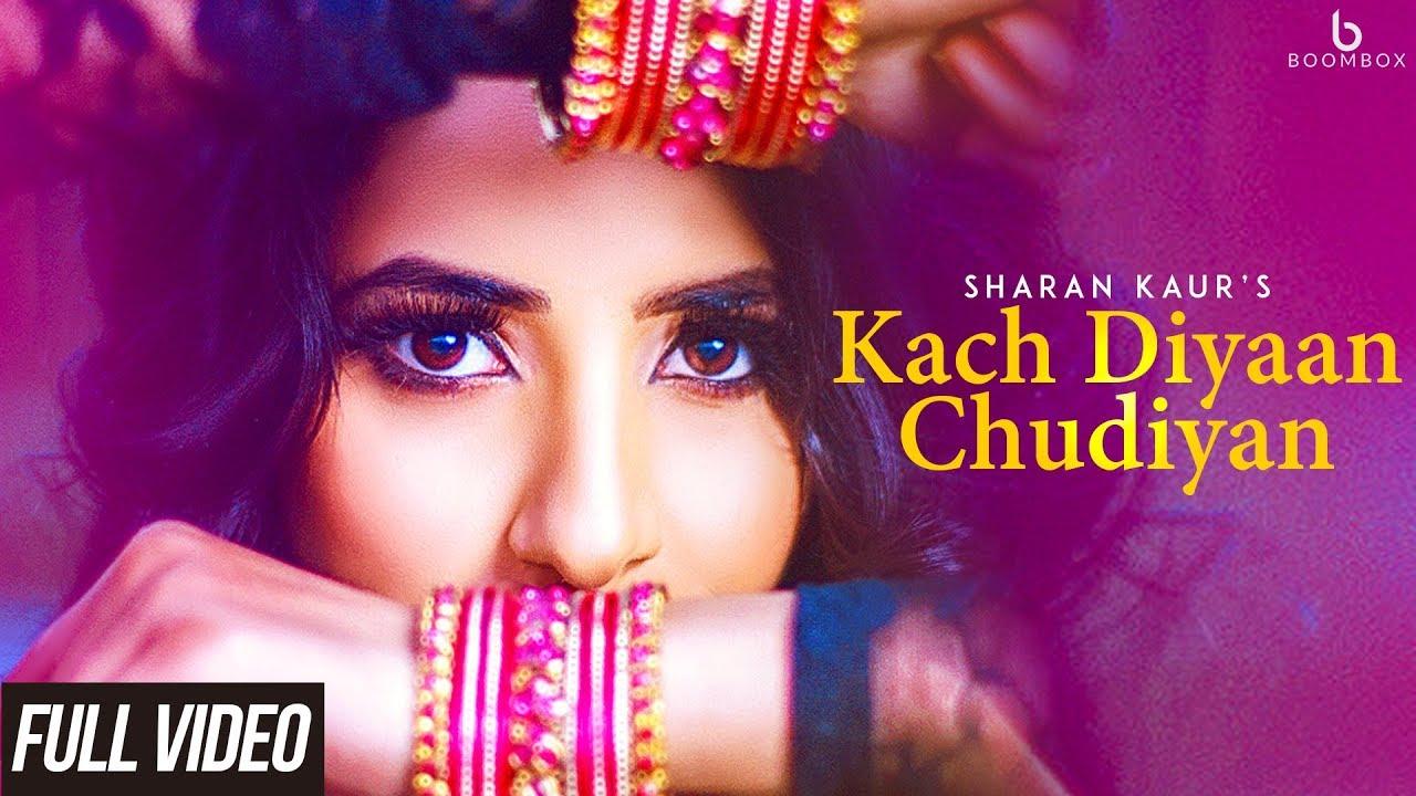Sharan Kaur – Kach Dia Chudiyan