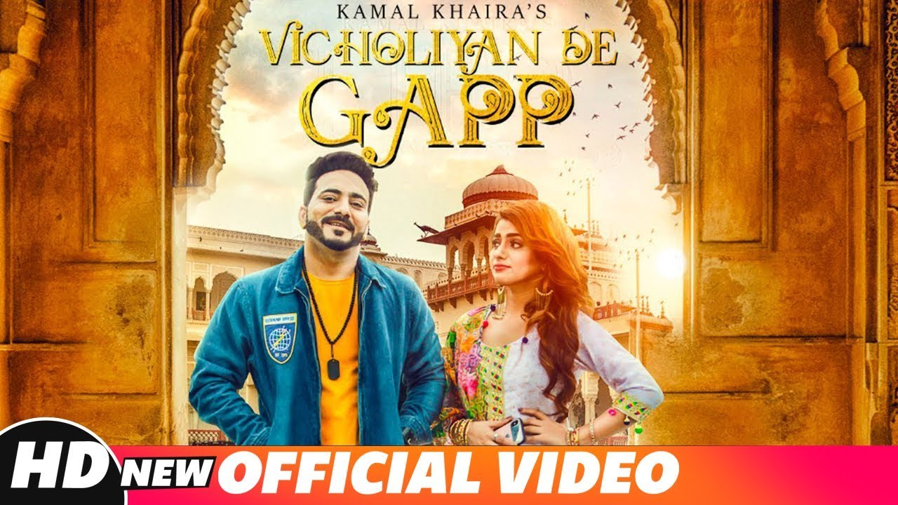 Kamal Khaira ft Desi Crew – Vicholiyan De Gapp