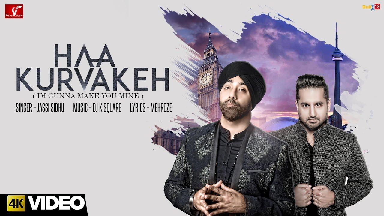 Jassi Sidhu & DJ K Square – Haa Kurvakeh