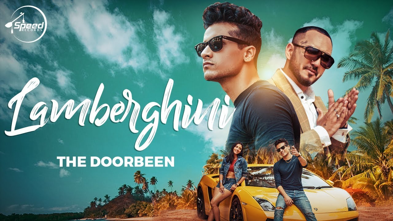 The Doorbeen ft Ragini – Lamberghini