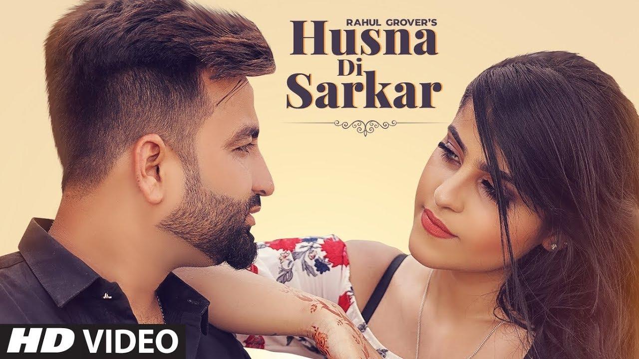 Rahul Grover ft Jassi X – Husna Di Sarkar
